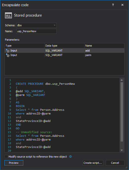Encapsulate code as a stored procedure dialog