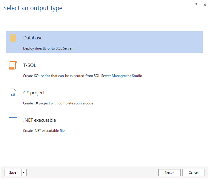 Select Database option as an output type