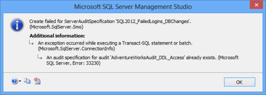 MS SSMS error shown when trying to create the second server audit specification for the same audit