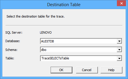 SQL Server trace technology - Selecting the destination table for the trace