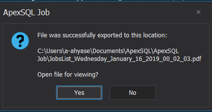 ApexSQL Job dialogue message