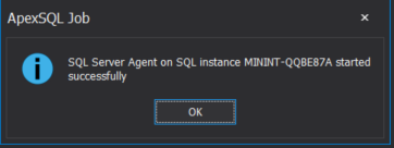 SQL Agent started successfully