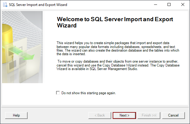 The Welcome to SQL Server Import and Export Wizard window
